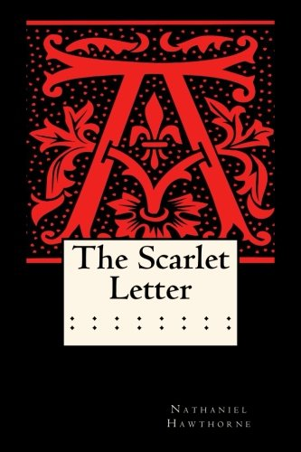 a summary of scarlet letter by nathaniel hawthorne The scarlet letter: a critical review david littlefield and rachel sara the  scarlet letter by nathaniel hawthorne boston: ticknor and fields, 1850.