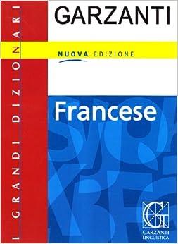 Amazon.com: Grande dizionario di francese e italiano / Dictionnaire