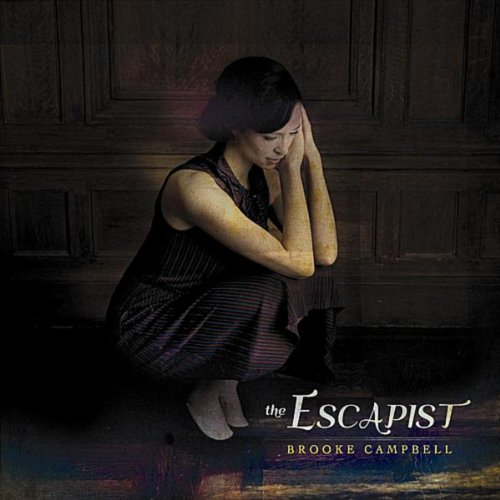 Brooke Campbell-The Escapist-CDEP-FLAC-2012-FORSAKEN Download