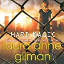 Hard Magic: Paranormal Scene Investigations, Book 1 (       UNABRIDGED) by Laura Anne Gilman Narrated by Romy Nordlinger