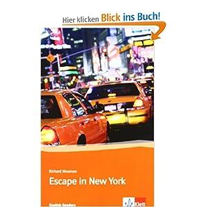 escape in new york englische lekt re f r das 3 lernjahr richard musman. Black Bedroom Furniture Sets. Home Design Ideas