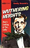 Emily Bronte Wuthering Heights (Pulp! The Classics)