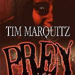 Prey | Tim Marquitz