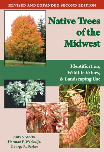 Native Trees of the Midwest: Identification, Wildlife...
