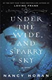 img - for Under the Wide and Starry Sky: A Novel book / textbook / text book