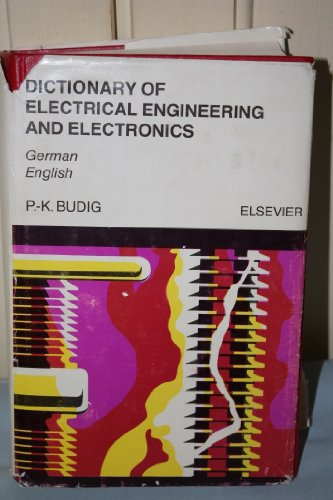 Dictionary Of Electrical Engineering And Electronics: English-German