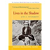 Lives in the Shadow with J. Krishnamurti