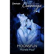 Moonspun   Michele Hauf