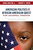 img - for American Politics and the African American Quest for Universal Freedom book / textbook / text book