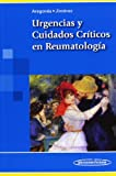 Urgencias y cuidados cr¡ticos en reumatolog¡a / Emergency and Critical Care Rheumatology (Spanish Edition)