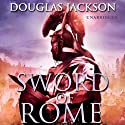 Sword of Rome (       UNABRIDGED) by Douglas Jackson Narrated by Cornelius Garrett