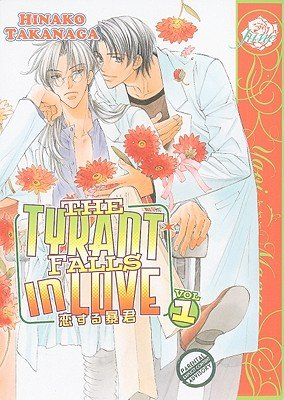 The Tyrant Falls in Love, Volume 1   [TYRANT FALLS IN LOVE V01] [Paperback]