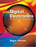 By Roger Tokheim - Digital Electronics: Principles and Applications, Student Text with MultiSIM CD-ROM: 7th (seventh) Edition