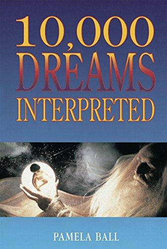 Pamela Ball - 10,000 Dreams Interpreted