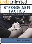 Strong Arm Tactics: Training and Tech...