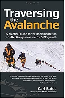 Traversing The Avalanche: A Practical Guide To The Implementation Of Effective Governance For SME Growth
