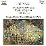 Alkan: Railway (The) / Preludes / Etudes / Esquisses
