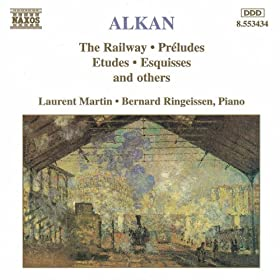 Alkan: Railway (The) / Preludes / Etudes / Esquisses