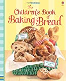 Abigail Wheatley Children's Book of Baking Bread (Cookery)