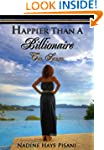 Happier Than A Billionaire: The Sequel
