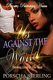 Us Against the World: Finding Love in the Trap