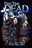 img - for First Time Dead vol 1 book / textbook / text book