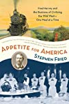 Appetite for America: Fred Harvey and…