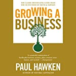 Growing a Business | Paul Hawken