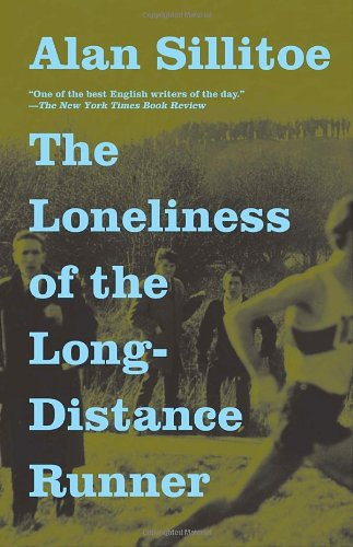 The Loneliness of the Long-Distance Runner (Vintage International): Alan Sillitoe: 9780307389640: Amazon.com: Books