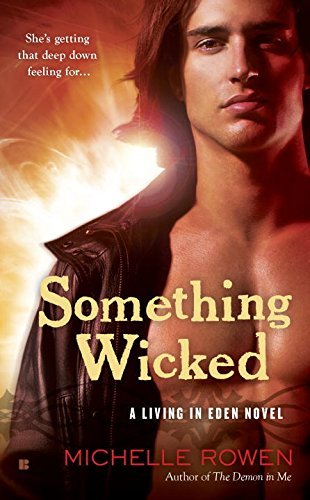 Image of Something Wicked (A Living in Eden Novel)
