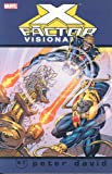 X-Factor Visionaries: Peter David, Vol. 3 (X-Men) (v. 3) (0785124578) by Peter David