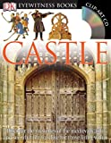 Eyewitness Castle (0756637694) by Gravett, Christopher