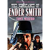 The Vengeance of Ender Smith: A Western Novel