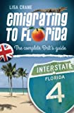 Emigrating to Florida: The Complete Brits Guide