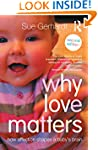 Why Love Matters: How affection shape...