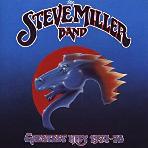 Steve Miller - Greatest Hits 1974-78