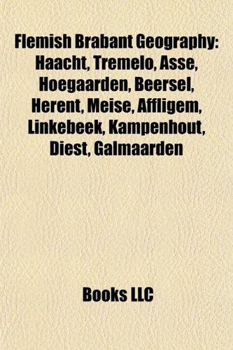 flemish-brabant-geography-introduction-haacht-tremelo-asse-hoegaarden-beersel-herent-meise-affligem-