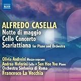 Olivia Andreini (Mezzo-Soprano) Casella: Notte Di Maggio/ Cello Concerto/ Scarlattiana