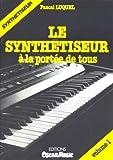 echange, troc Pascal Luquel - Le synthétiseur à la portée de tous