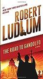 Robert Ludlum The Road to Gandolfo