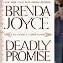 Deadly Promise: A Francesca Cahill Novel Audiobook by Brenda Joyce Narrated by Coleen Marlo