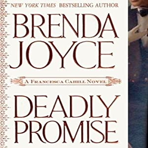 Deadly Promise: A Francesca Cahill Novel | [Brenda Joyce]