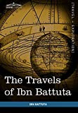 img - for The Travels of Ibn Battuta: In the Near East, Asia and Africa book / textbook / text book