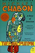 The Final Solution: A Story of Detection by Michael Chabon cover image