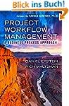 Project Workflow Management: A Busine...