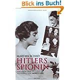 Hitlers Spionin. Das Leben der Stephanie von Hohenlohe