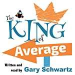 The King of Average | Gary Schwartz