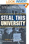 Steal This University: The Rise of th...