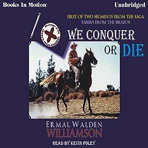 We Conquer or Die Audiobook