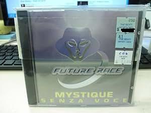 Mystique - Senza Voce / Tequila Sunrise